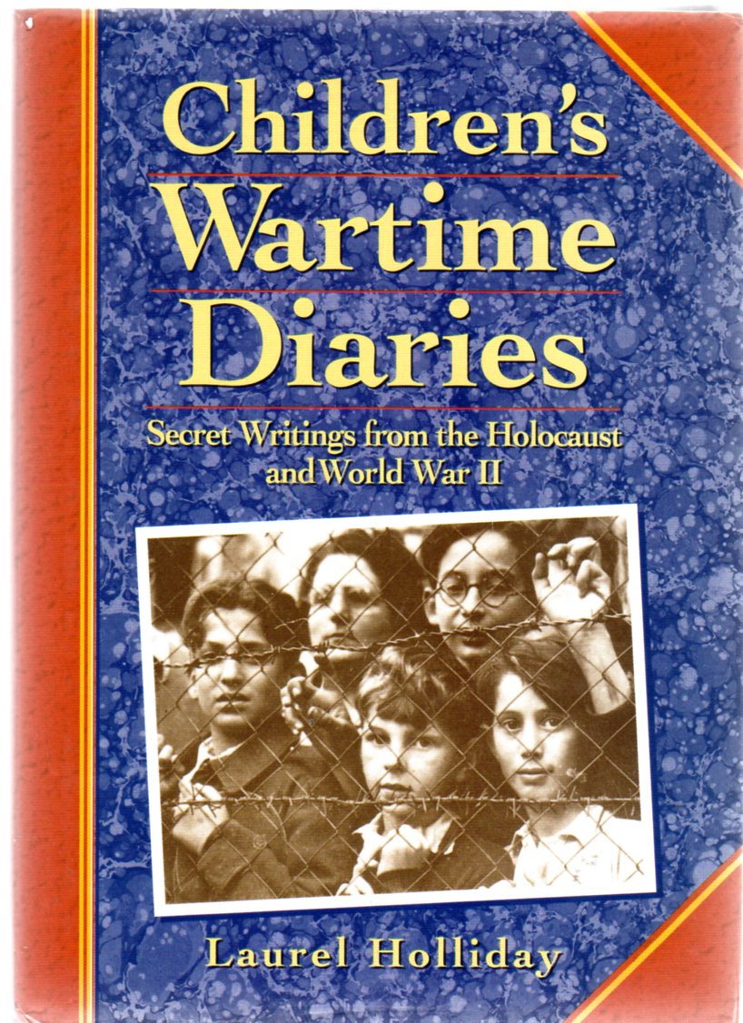 Image for Children's Wartime Diaries - Secret Writings from the Holocaust and World War II