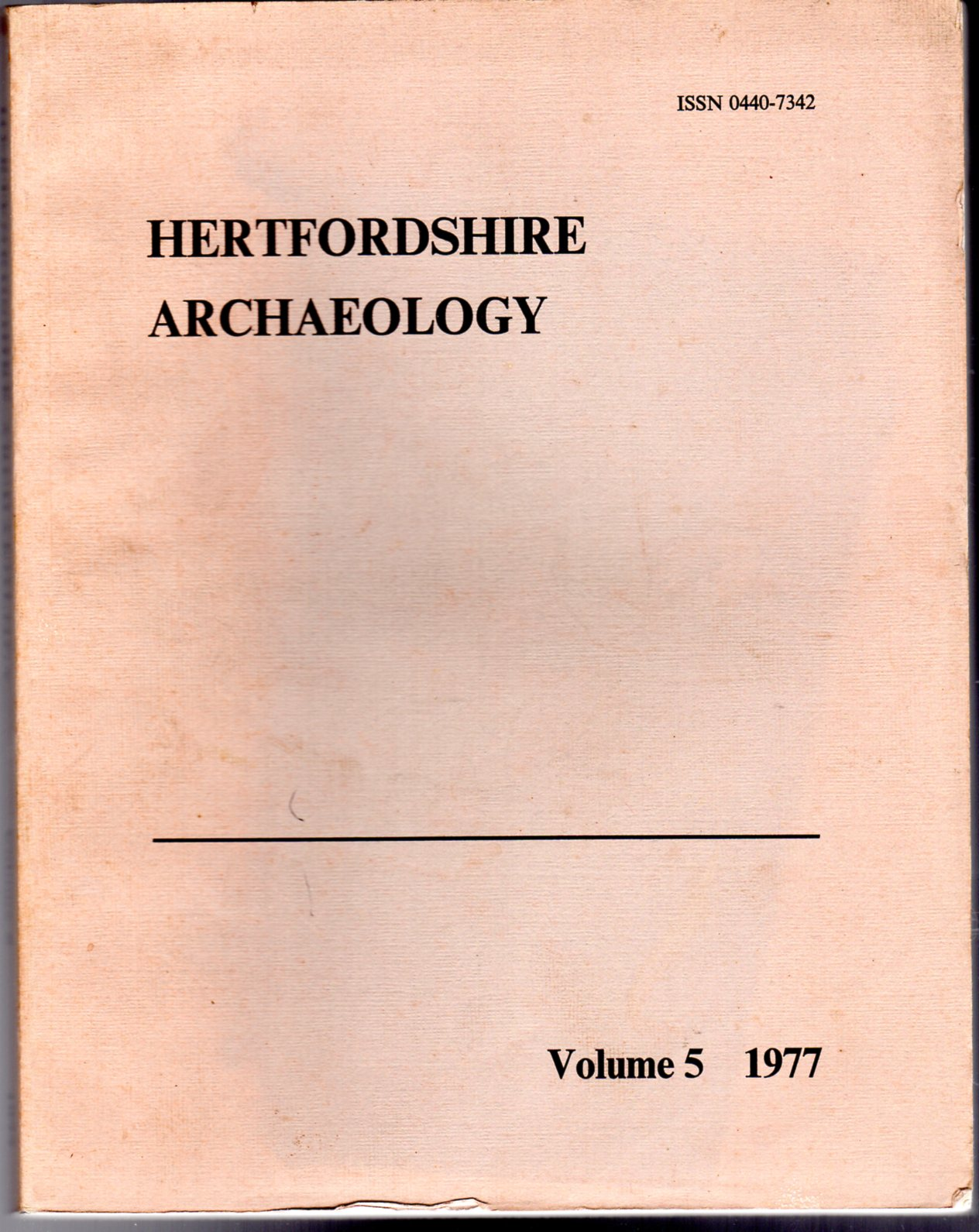 Image for Hertfordshire Archaeology : The Transactions of the St Albans and Hertfordshire Architectural and Archaeological Society and East Hertfordshire Archaeological Society  : Volume 5 - 1977