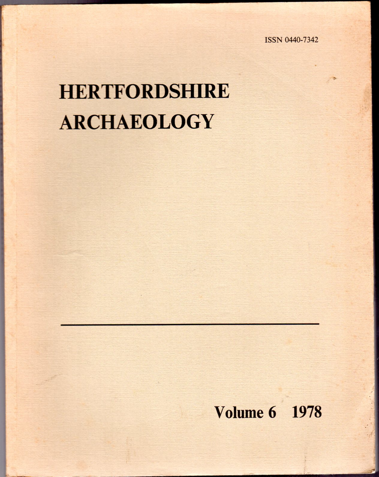 Image for Hertfordshire Archaeology : The Transactions of the St Albans and Hertfordshire Architectural and Archaeological Society and East Hertfordshire Archaeological Society  : Volume 6 - 1978