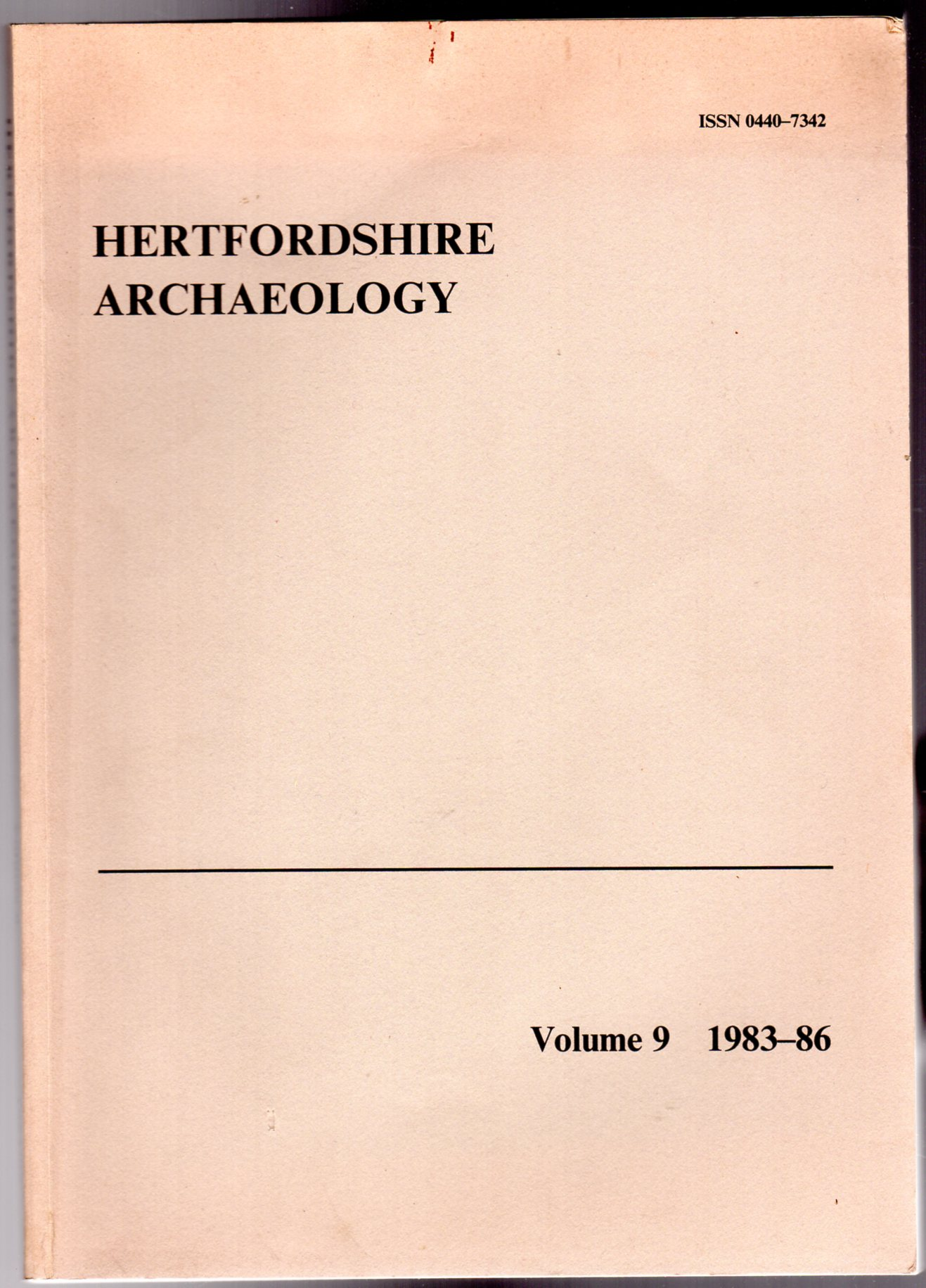 Image for Hertfordshire Archaeology : The Transactions of the St Albans and Hertfordshire Architectural and Archaeological Society and East Hertfordshire Archaeological Society  : Volume 9 - 1983-86
