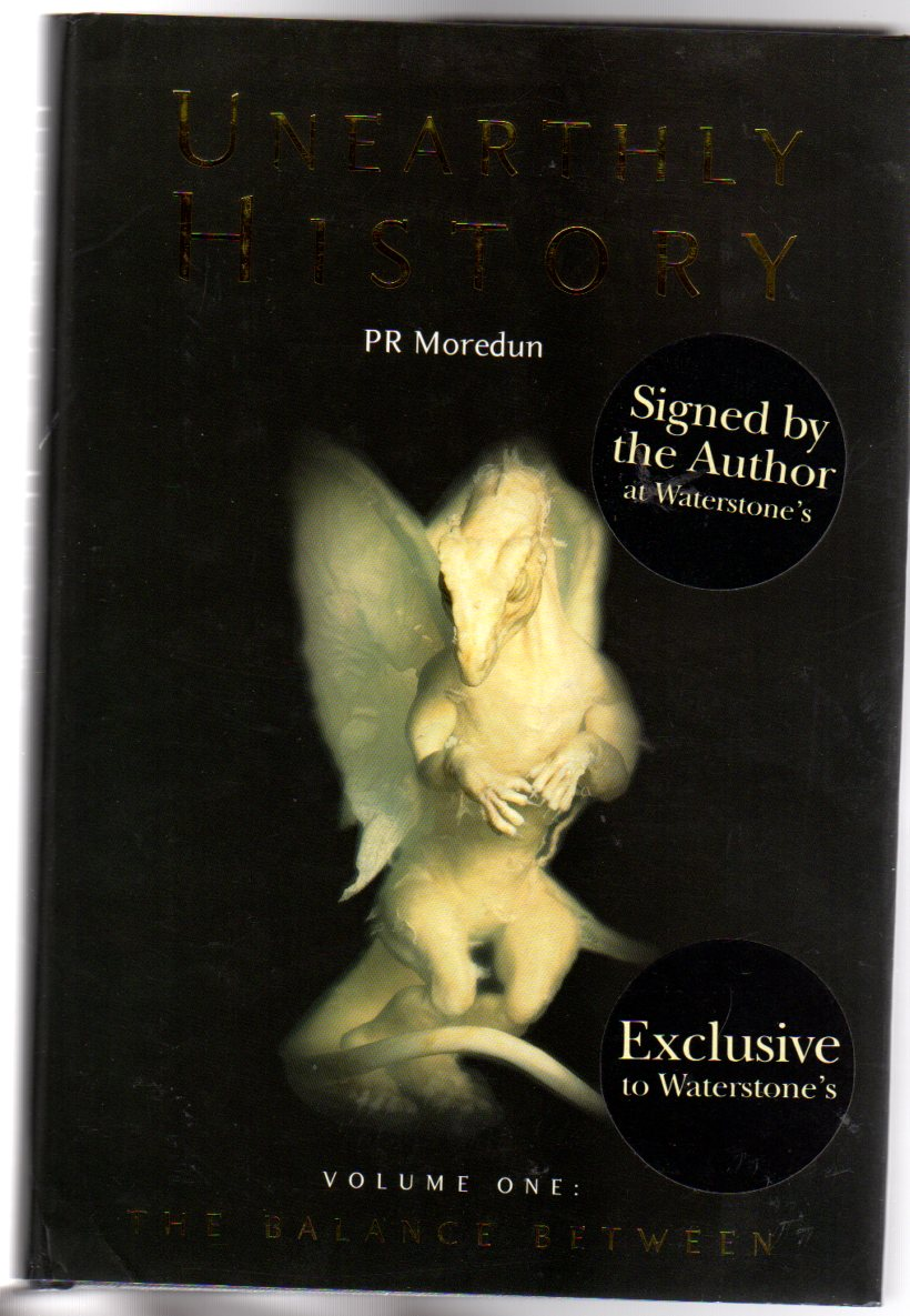 Image for Unearthly History : Volume One -  The Balance Between (SIGNED COPY)