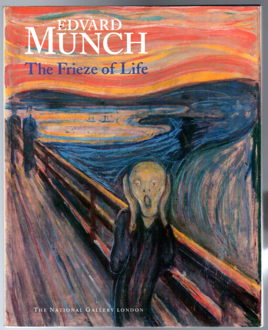 Image for Edvard Munch : The Frieze of Life