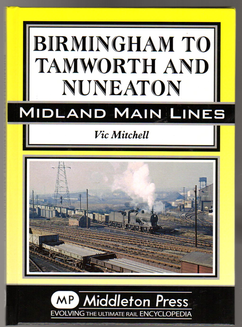 Image for Birmingham to Tamworth and Nuneaton ( SIGNED COPY)