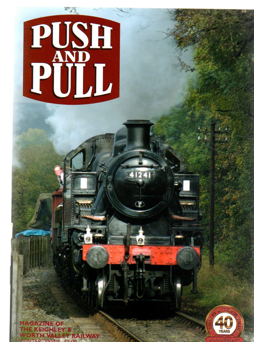 Image for Push and Pull : Magazine of the Keighley & Worth Valley Railway - Winter 2007/8