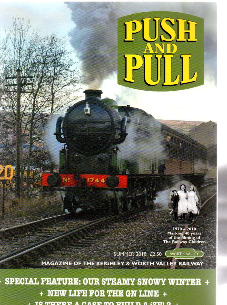 Image for Push and Pull : Magazine of the Keighley & Worth Valley Railway - Summer 2010