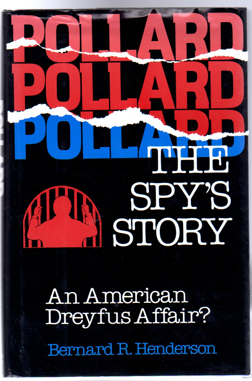 Image for Pollard : The Spy's Story