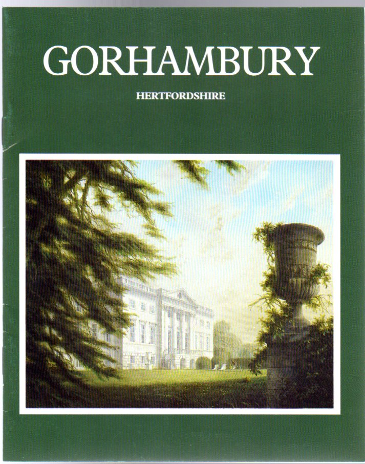 Image for Gorhambury : Historic Hertfordshire Home of the Grimston Family