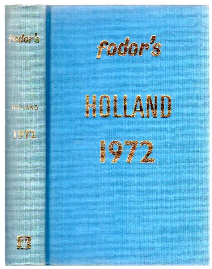 Image for fodor's Holland 1972