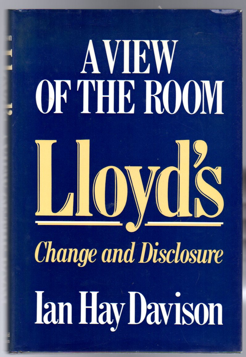 Image for Lloyd's : A View of the Room -  Change & Disclosure