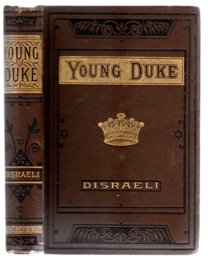Image for The Young Duke 'A  Moral Tale, Through Gay' & Count Alarcos - a Tragedy