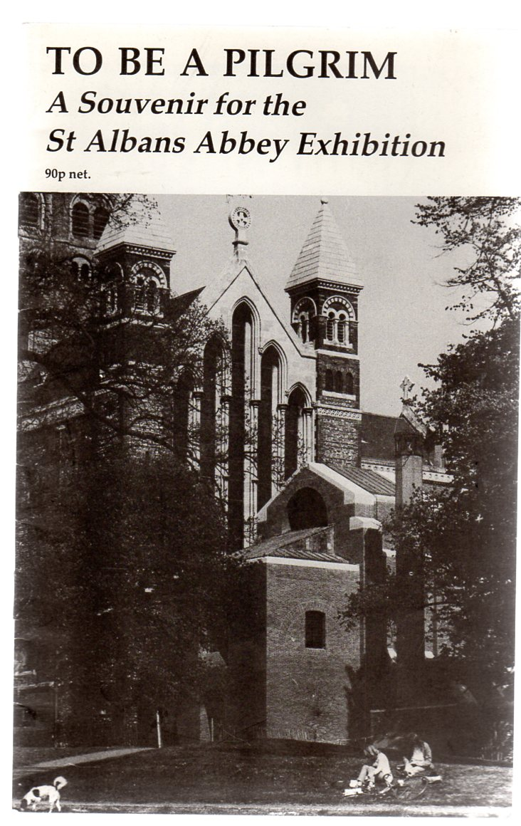 Image for To Be a Pilgrim - Souvenir Booklet for the St. Albans Abbey Exhibition