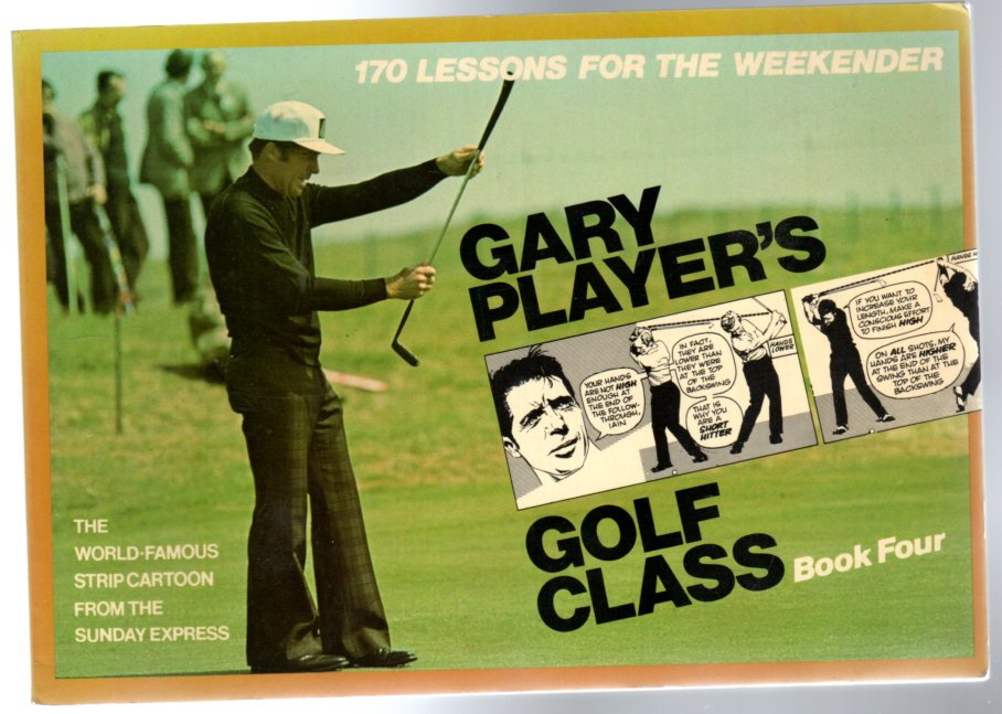 Image for Gary Player's Golf Class : Book Four
