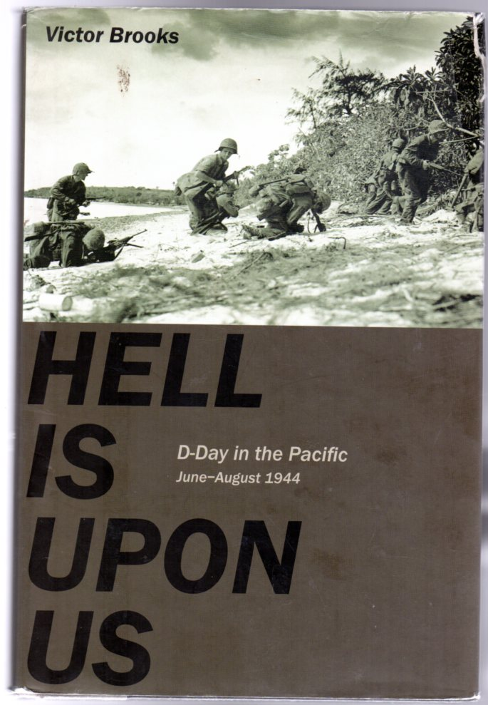 Image for Hell is Upon Us : D-Day in the Pacific-Saipan to Guam, June-August 1944