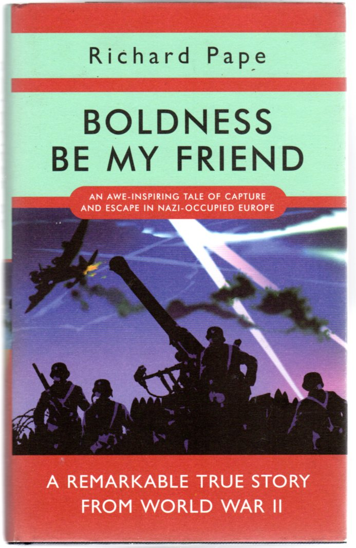 Image for Boldness Be My Friend