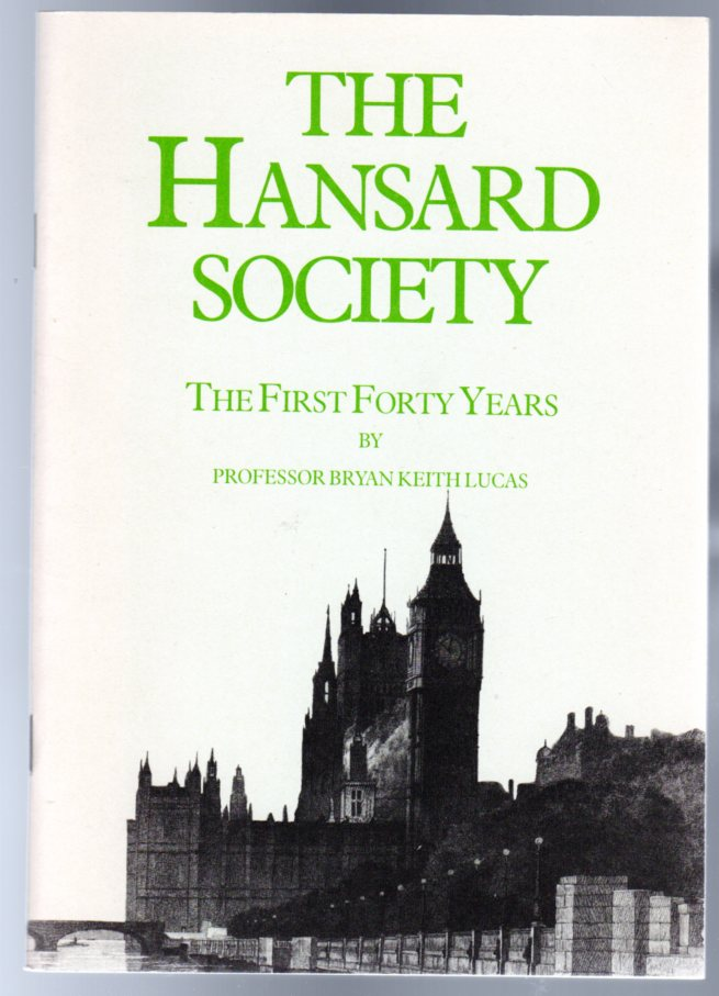Image for The Hansard Society - The First Forty Years