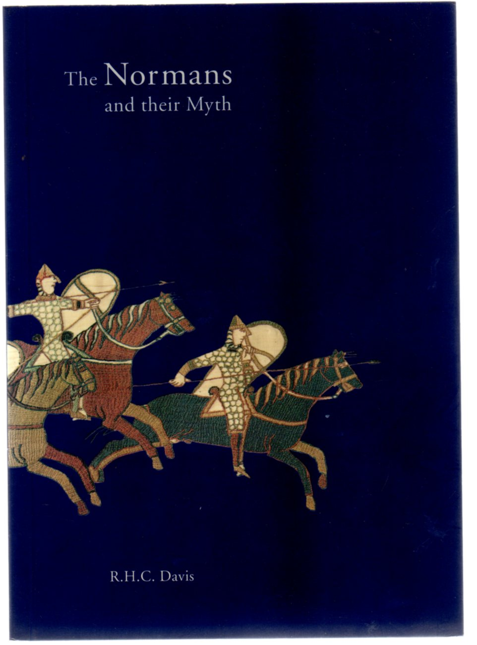 Image for The Normans and Their Myth