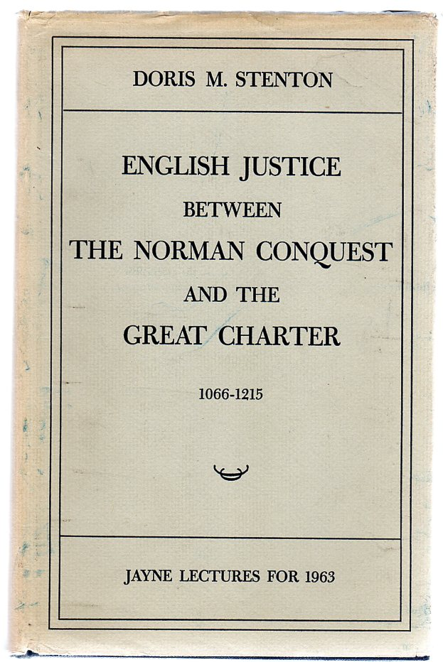 Image for English Justice between the Norman Conquest and the Great Charter 1066-1215