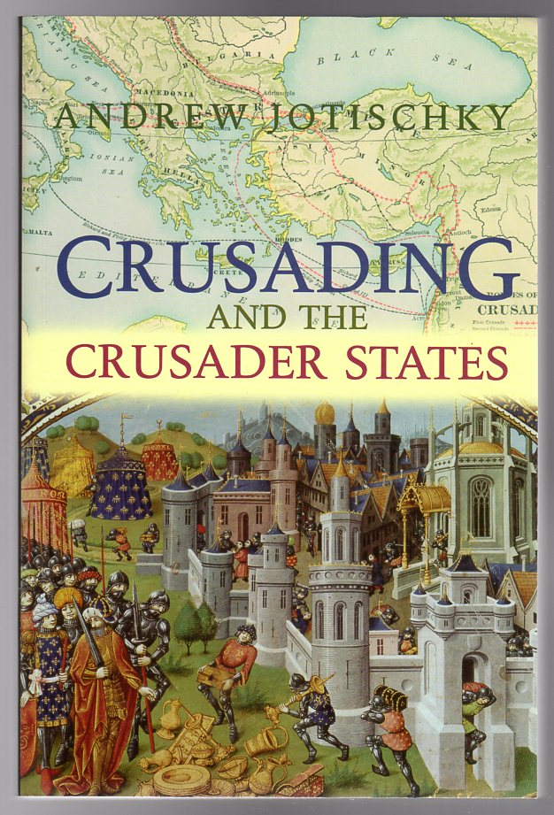 Image for Crusading and the Crusader States