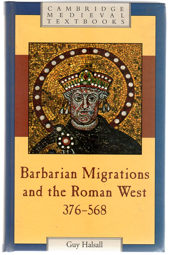 Image for Barbarian Migrations and the Roman West, 376-568