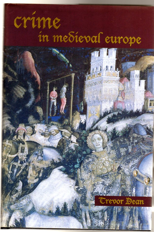 Image for Crime in Medieval Europe : 1200-1550