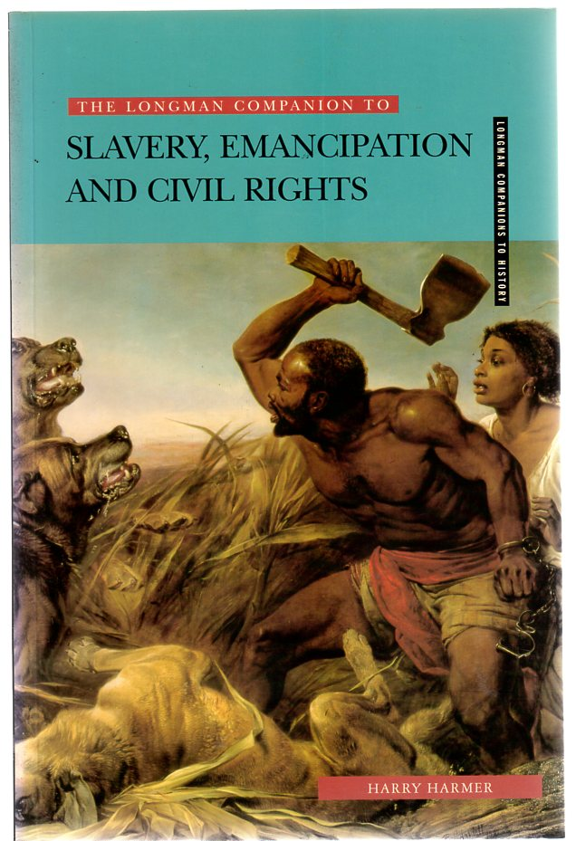 Image for Longman Companion to Slavery, Emancipation and Civil Rights