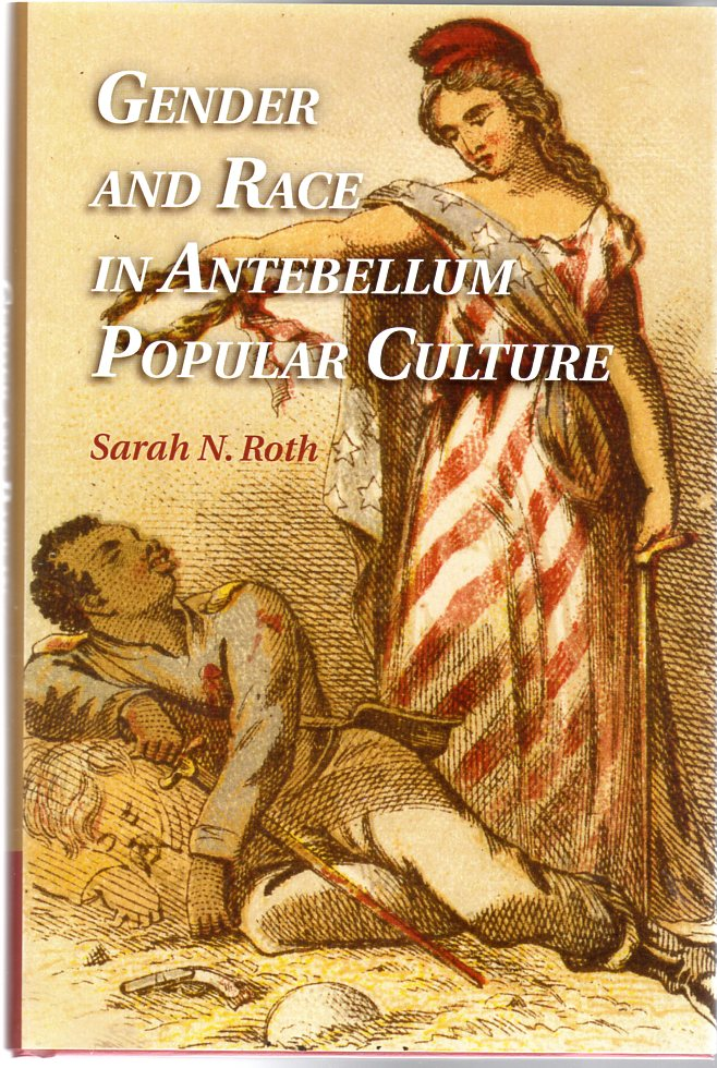 Image for Gender and Race in Antebellum Popular Culture