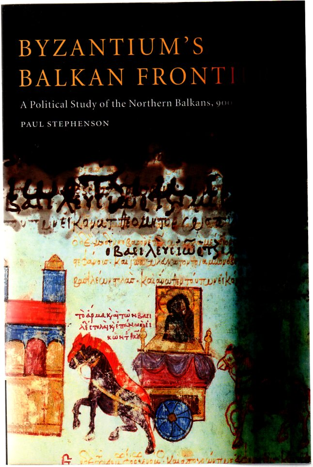 Image for Byzantium's Balkan Frontier : A Political Study of the Northern Balkans, 900-1204