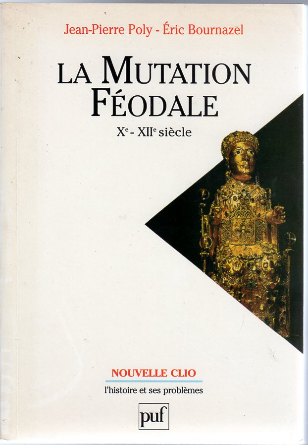 Image for La mutation féodale Xe-XIIe Siècles
