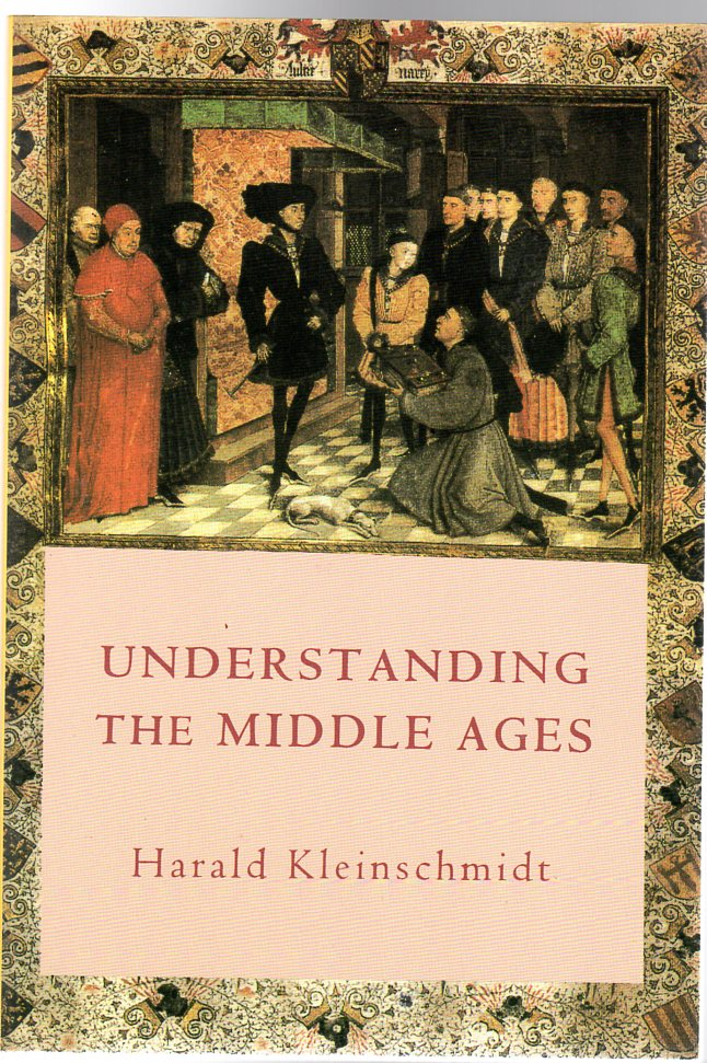 Image for Understanding the Middle Ages: The Transformation of Ideas and Attitudes in the Medieval World