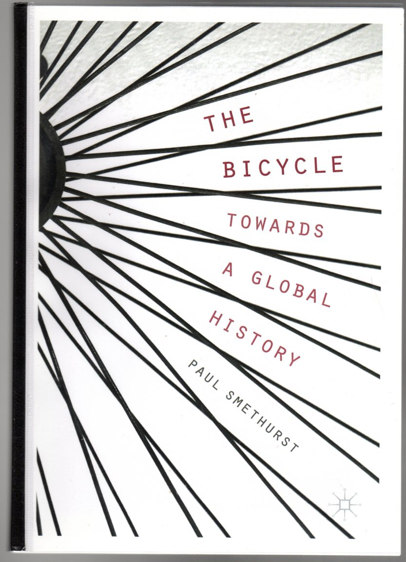 Image for The Bicycle - Towards a Global History