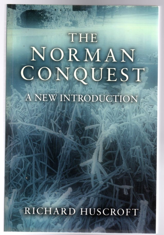 Image for The Norman Conquest : A New Introduction