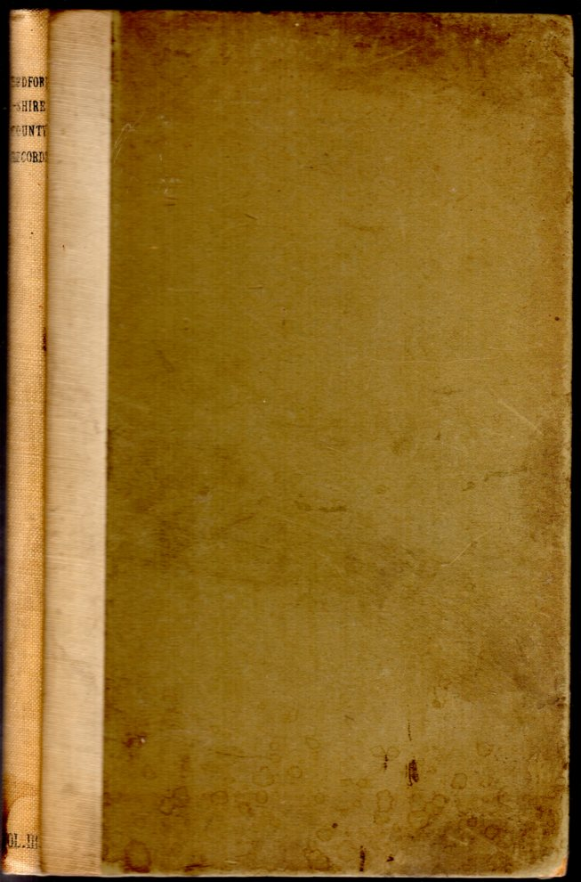 Image for Bedfordshire County Records : Notes and Extracts from the County Records - Volume III