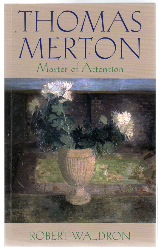 Image for Thomas Merton : Master of Attention