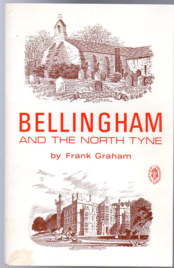 Image for Bellingham and the North Tyne: A short history and guide (Northern history booklets)