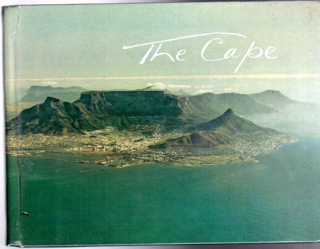 Image for The Cape : A Collection of Photographs of the Cape Peninsula and its Environs