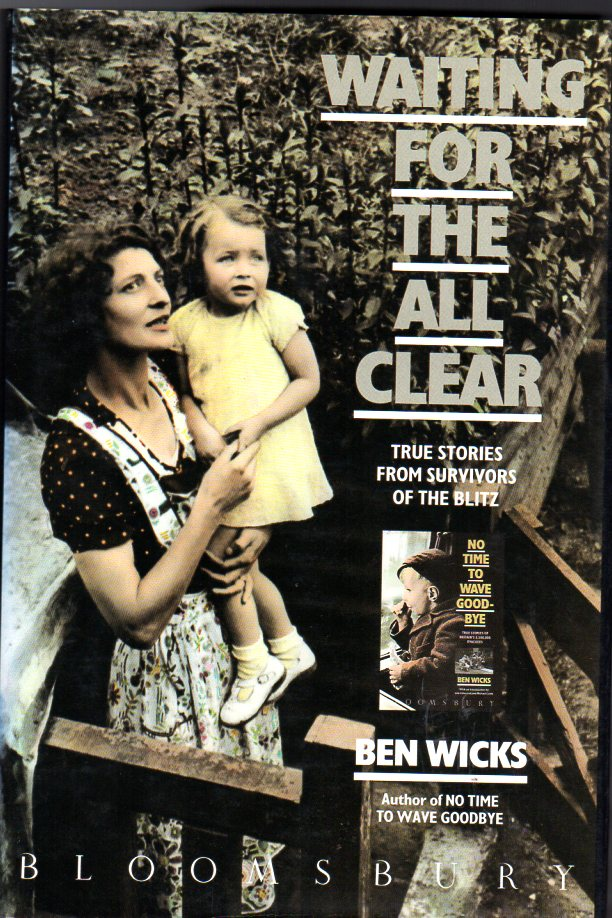 Image for Waiting for the All Clear : True Stories from Survivors of the Blitz