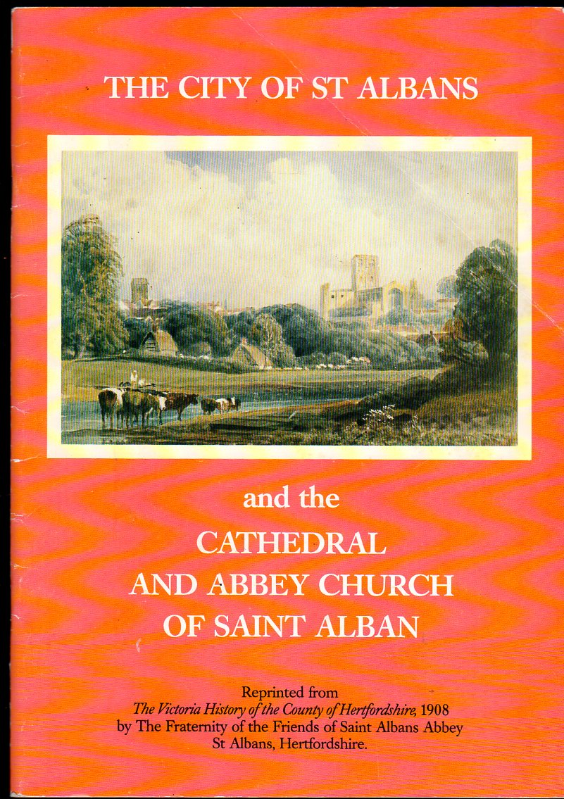 Image for The City of St Albans. Cathedral and Abbey Church of Saint Alban