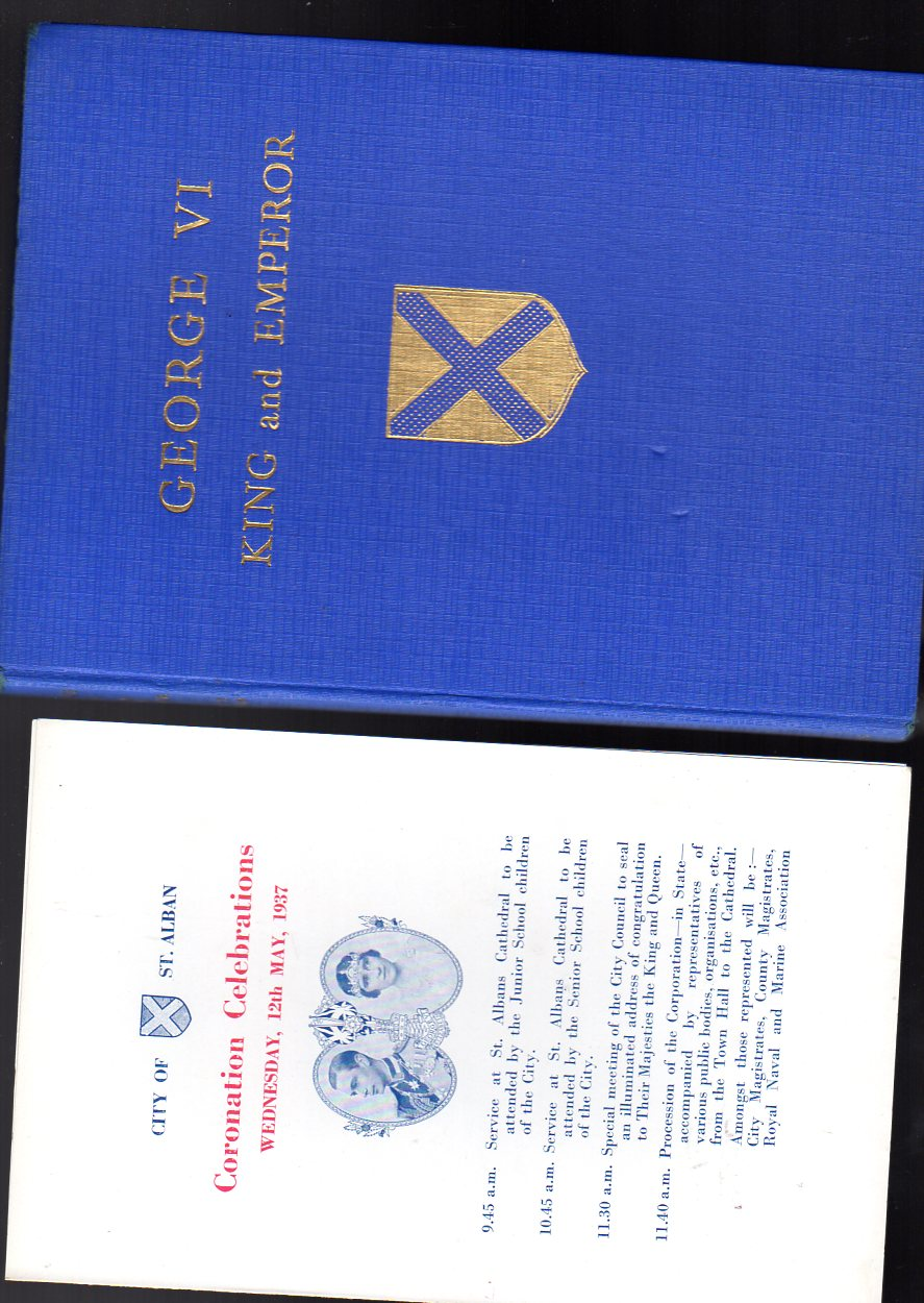 Image for George VI King and Emperor - Including  a Brochure from Coronation Celebrations of the City of St. Albans