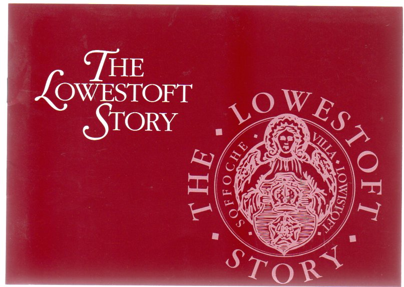 Image for The Lowestoft Story