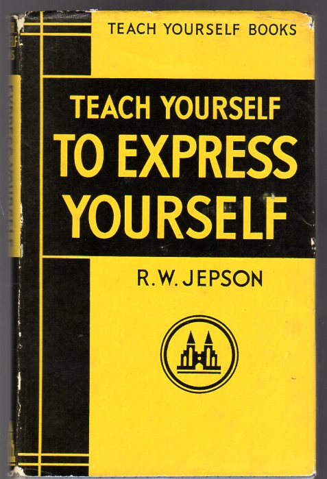 Image for Teach Yourself to Express Yourself