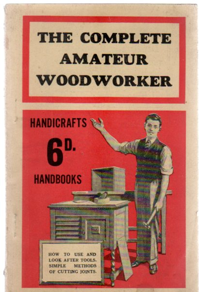 Image for The Complete Amateur Woodworker