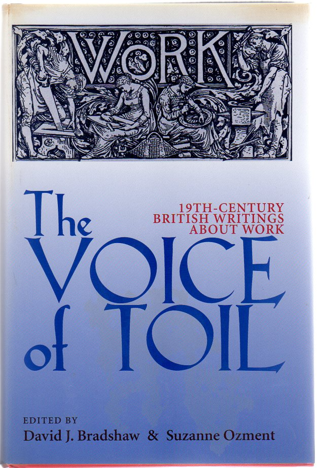 Image for The Voice of Toil : Nineteenth-Century British Writings About Work