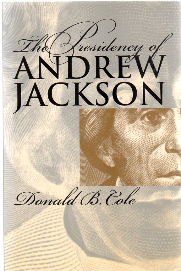 Image for The Presidency of Andrew Jackson