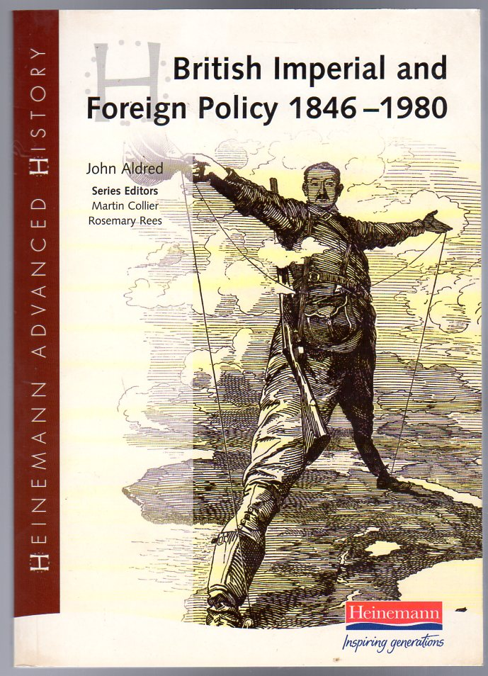 Image for Heinemann Advanced History : British Imperial & Foreign Policy 1846-1980