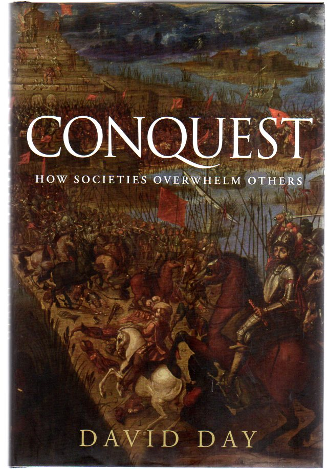 Image for Conquest : How Societies Overwhelm Others