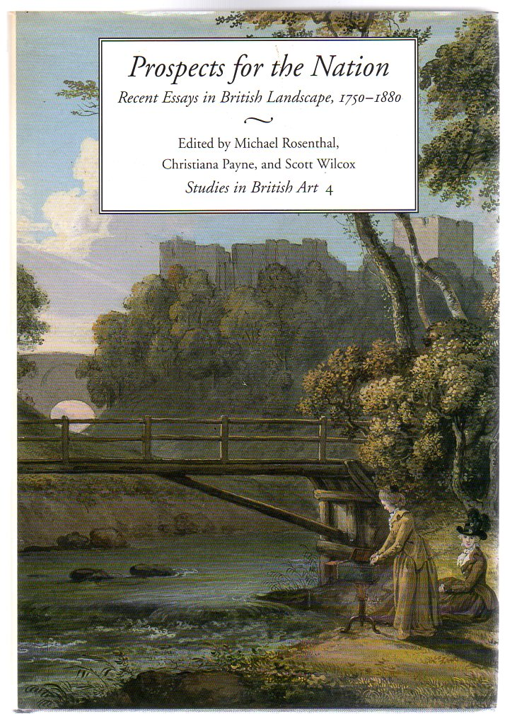 Image for Prospects for the Nation : Recent Essays in British Landscape, 1750-1880