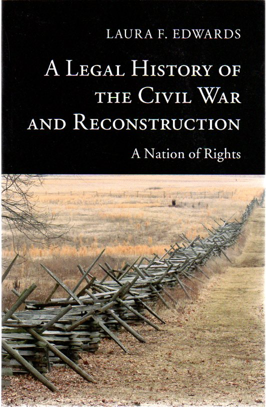 Image for A Legal History of the Civil War and Reconstruction