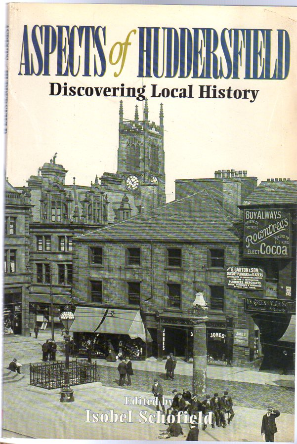 Image for Aspects of Huddersfield : Discovering Local History