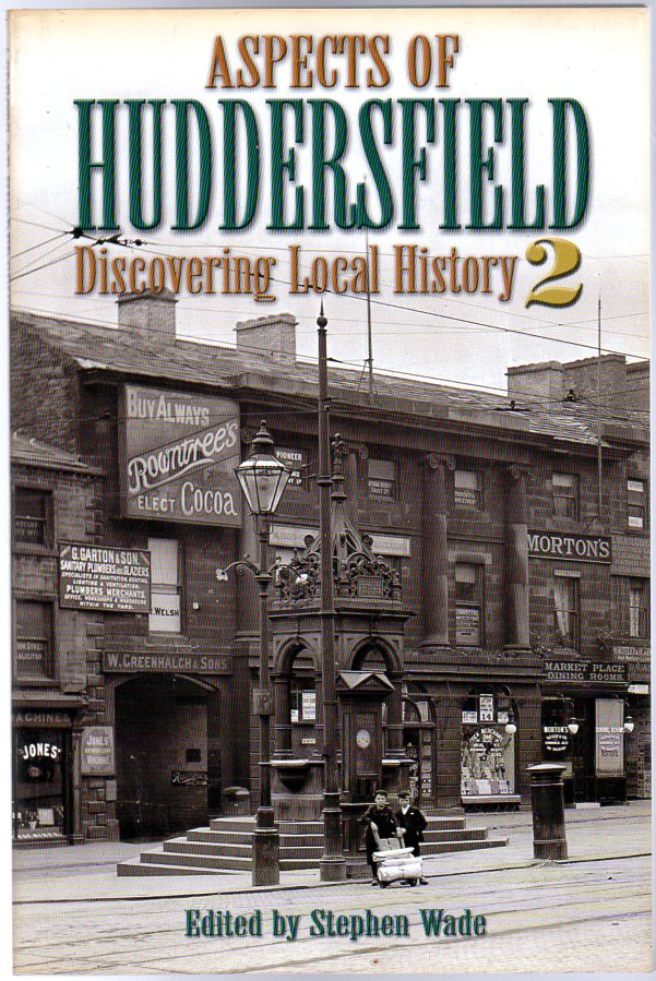 Image for Aspects of Huddersfield: : Volume 2 - Discovering Local History