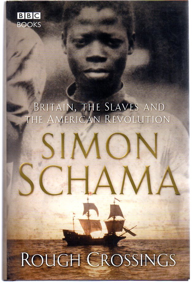 Image for Rough Crossings : Britain, The Slaves and the American Revolution